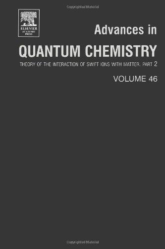 Fortschritte in der Quantenchemie: Theorie der Wechselwirkung von Swift-Ionen mit der Materie, Teil 2