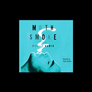 Moth Smoke | [Mohsin Hamid]