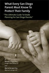 """What Every San Diego Parent Must Know to Protect Their Family """"The Ultimate Guide to Estate Planning for San Diego Parents"""""""