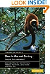 Zoos in the 21st Century: Catalysts f...