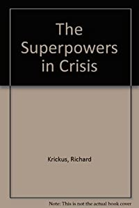 The Superpowers in Crisis: Implications of Domestic Discord download ebook