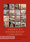 img - for America's Membership Libraries book / textbook / text book
