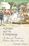 img - for The Sepoy and the Company - Tradition and Transition in Northern India 1770 - 1830 book / textbook / text book