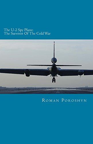 The U-2 Spy Plane: The Survivor of the Cold War
