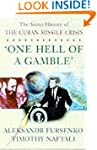 """""""One Hell of a Gamble"""" Khrushchev,Cas..."""