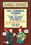 Terry Deary The Terrible Tudors: AND The Slimy Stuarts (Horrible Histories Collections)