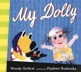 My Dolly (Radunsky/Guthrie) (0763607703) by Guthrie, Woody
