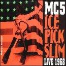 Ice Pick Slim: Live 1968