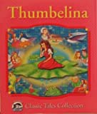 Thumbelina (Dolphin Books Classic Tales Collection)