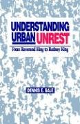 Understanding Urban Unrest: From Reverend King to Rodney King