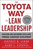 img - for The Toyota Way to Lean Leadership : Achieving and Sustaining Excellence through Leadership Development book / textbook / text book