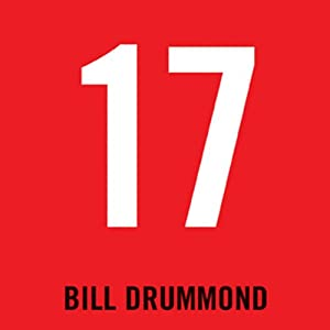 17 (       UNABRIDGED) by Bill Drummond Narrated by Bill Drummond