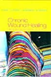 31J445QD8EL. SL160  Chronic Wound Healing: Clinical Measurement and Basic Science