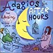 Adagios for After Hours: Relaxing Way to End