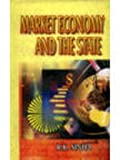 Market Economy and the State (8176293369) by Sinha, R. K.