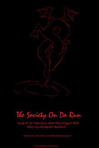 E-book - Narcissus and the Dragon Birth (The Society On Da Run) by Nipaporn Baldwin