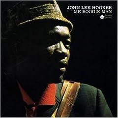 John Lee Hooker Mr Boogie Man preview 0