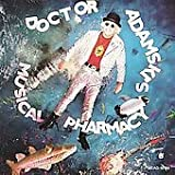 Doctor Adamskis Musical Pharmacy