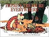 There's Treasure Everywhere (Calvin and Hobbes) (0590972081) by Bill Watterson
