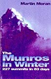 The Munros in Winter: 277 summits in 83 days