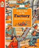 A Busy Day at the Factory