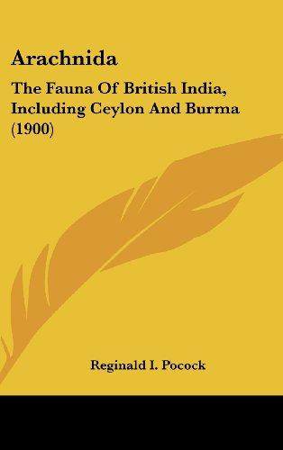Arachnida: The Fauna of British India, Including Ceylon and Burma (1900)