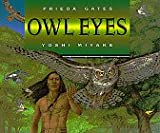 Owl Eyes (0688124720) by Gates, Frieda