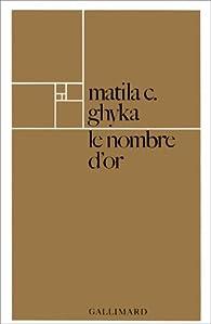 Le nombre d\'or par Matila Costiescu Ghyka