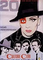 Culture Club - 20th Anniversary Concert: Live at the Royal Albert Hall