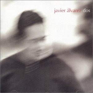 Javier Alvarez - boom 12 - Zortam Music