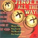 Jingle All the Way by Various Artists,&#32;Bing Crosby,&#32;Glen Campbell,&#32;Al Martino and Roger Wagner Chorale