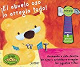 img - for El abuelo oso lo arregla todo (Busy Bears series) (Spanish Edition) book / textbook / text book
