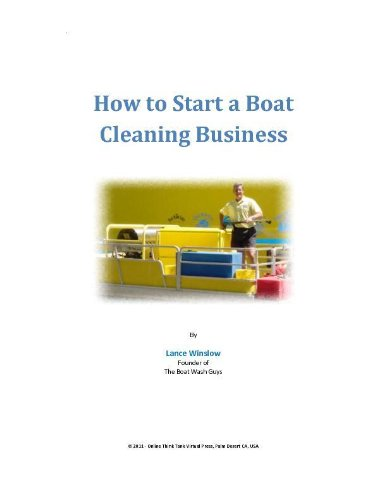 How to Start a Boat Cleaning Business (Lance Winslow Small Business Series)