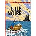 Les Aventures de Tintin, Tome 7 : L'�le Noire