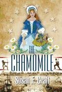 The Chamomile: Susan F Craft: 9781932158946: Amazon.com: Books