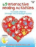 img - for 65 Interactive Healing Activities & CD book / textbook / text book