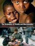 Economics of Poverty & Discrimination, 10TH EDITION