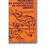 Problemas de investigacion en sociologia urbana (Spanish Edition) (9682303435) by Manuel Castells