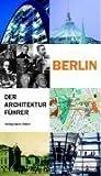 echange, troc Philipp Meuser - Berlin. Der Architekturführer