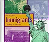 Immigrants: Coming to America (You Are There) (0516207032) by Thompson, Gare