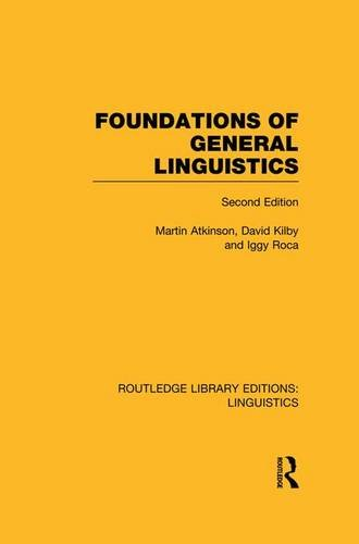 Foundations of General Linguistics (Routledge Library Editions: Linguistics)