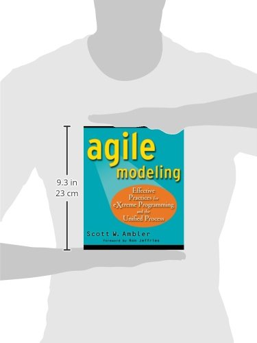 Agile Modeling: Effective Practices for Extreme Programming and the Unified Process (Computer Science)