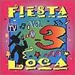 Fiesta Loca, Vol. 3
