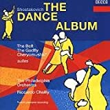 Shostakovich: Moscow - Cheryomushki suite / The Bolt suite / The Gadfly - excerpts, Opp. 27a,97,105 (The Dance Album)