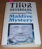 The Maldive Mystery (0044401949) by Heyerdahl, Thor