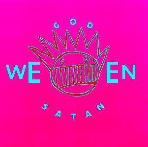 Ween - Godweensatan - The Oneness - Zortam Music