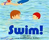 Swim! (0688142745) by Rice, Eve