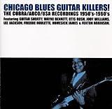 シカゴ・ブルース・ギター・キラーズ-コブラ/USA・レコーディングス 1950's-60's