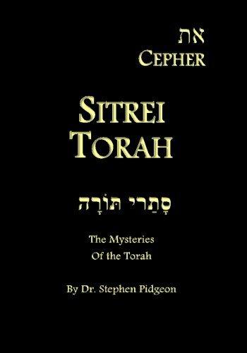 Eth Cepher - Sitrei Torah: The Mysteries of the Torah by Stephen Pidgeon (2014-07-06)