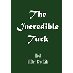 The Incredible Turk